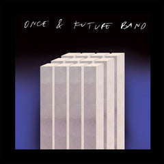 Once & Future Band - Brain