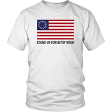Stand Up For Betsy Ross Unisex T-Shirt - DonaldTrumpStoreUSA_com