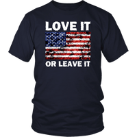 Love It Or Leave It Unisex T-Shirt - DonaldTrumpStoreUSA_com
