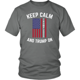 Keep Calm Trump On Unisex T-Shirt - DonaldTrumpStoreUSA_com