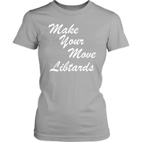 Make Your Move Womens T-Shirt - DonaldTrumpStoreUSA_com