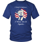 I Did It Before Trump Unisex T-Shirt - DonaldTrumpStoreUSA_com