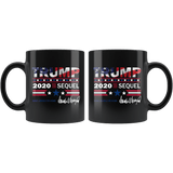 Trump 2020 The Sequel 11oz Mug Black - DonaldTrumpStoreUSA_com