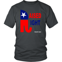 Raised Right Unisex T-Shirt - DonaldTrumpStoreUSA_com