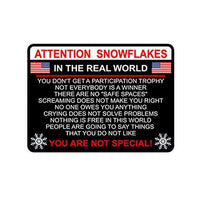 Attention Snowflake Bumper Sticker Decal - DonaldTrumpStoreUSA_com