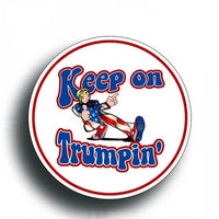 Keep On Trumpin Donald Trump Sticker Decal - DonaldTrumpStoreUSA_com