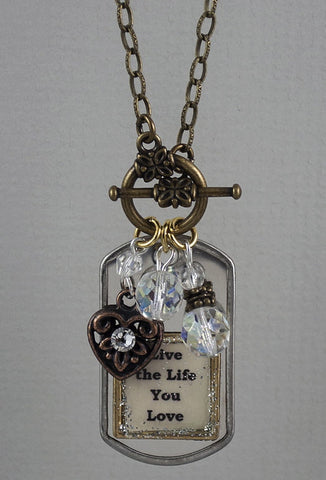 "Necklace - ""Live the Life You Love"""