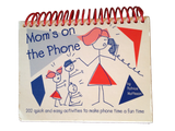 Mom's On The Phone