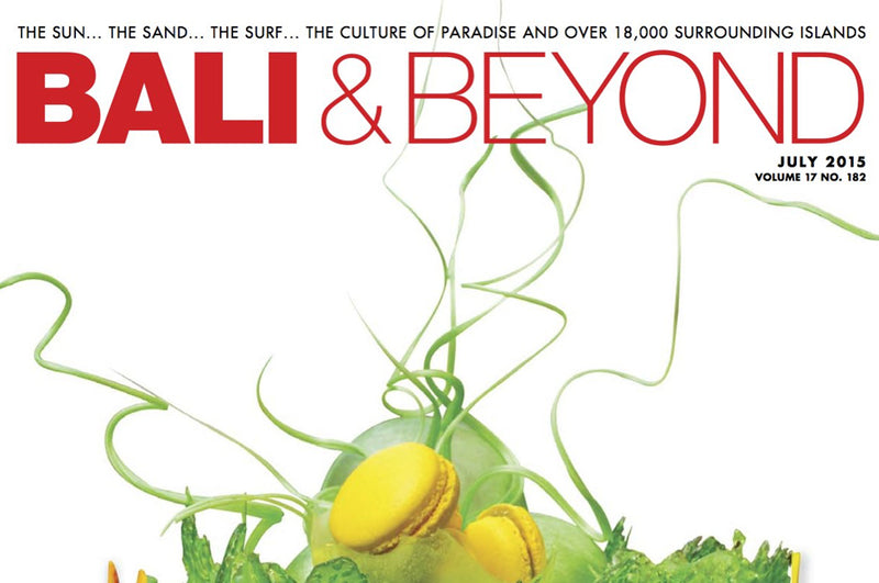 Bali and Beyond - July Issue