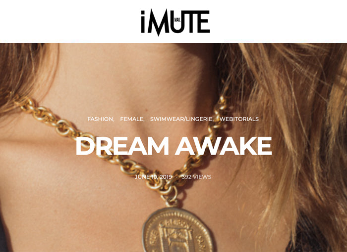 IMUTE MAGAZINE: DREAM AWAKE
