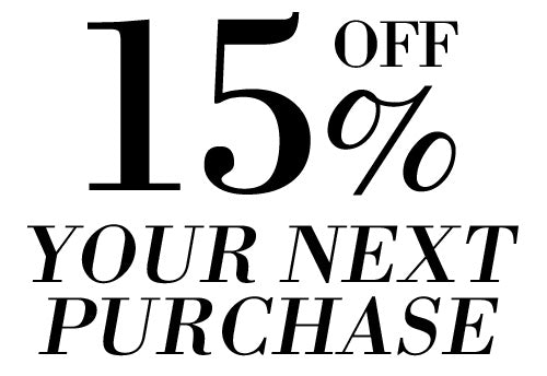 15% Off for your next purchase