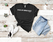 We Will Not Embrace Defeat Short-Sleeve Unisex T-Shirt Black,S,Black,M,Black,L,Black,XL,Black,2XL,Brown,S,Brown,M,Brown,L,Brown,XL,Brown,2XL,Black Heather,S,Black Heather,M,Black Heather,L,Black Heather,XL,Black Heather,2XL,Heather Midnight Navy,S,Heather Midnight Navy,M,Heather Midnight Navy,L,Heather Midnight Navy,XL,Heather Midnight Navy,2XL,Asphalt,S,Asphalt,M,Asphalt,L,Asphalt,XL,Asphalt,2XL,Navy,S,Navy,M,Navy,L,Navy,XL,Navy,2XL,Forest,S,Forest,M,Forest,L,Forest,XL,Forest,2XL,Dark Grey Heather,S,Dark G
