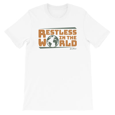 Restless in the World Short-Sleeve Unisex T-Shirt White,S,White,M,White,L,White,XL,White,2XL,White,3XL,Athletic Heather,S,Athletic Heather,M,Athletic Heather,L,Athletic Heather,XL,Athletic Heather,2XL,Athletic Heather,3XL,Soft Cream,S,Soft Cream,M,Soft Cream,L,Soft Cream,XL,Soft Cream,2XL,Soft Cream,3XL,Ash,S,Ash,M,Ash,L,Ash,XL,Ash,2XL,Heather Prism Ice Blue,S,Heather Prism Ice Blue,M,Heather Prism Ice Blue,L,Heather Prism Ice Blue,XL,Heather Prism Ice Blue,2XL,Heather Prism Ice Blue,3XL,Ash,3XL from %store