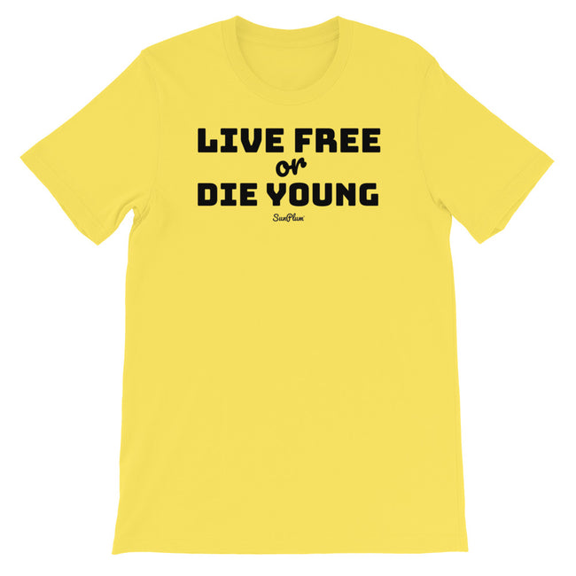 Live Free or Die Young Short-Sleeve Unisex T-Shirt White,S,White,M,White,L,White,XL,White,2XL,White,3XL,Athletic Heather,S,Athletic Heather,M,Athletic Heather,L,Athletic Heather,XL,Athletic Heather,2XL,Athletic Heather,3XL,Soft Cream,S,Soft Cream,M,Soft Cream,L,Soft Cream,XL,Soft Cream,2XL,Soft Cream,3XL,Ash,S,Ash,M,Ash,L,Ash,XL,Ash,2XL,Heather Blue,S,Heather Blue,M,Heather Blue,L,Heather Blue,XL,Heather Blue,2XL,Heather Blue,3XL,Heather Prism Peach,S,Heather Prism Peach,M,Heather Prism Peach,L,Heather Pris