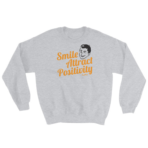 Smile, Attract Positivity Sweatshirt