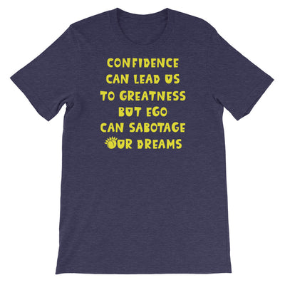 Confidence Can Lead Us To Greatness Short-Sleeve Unisex T-Shirt Black,S,Black,M,Black,L,Black,XL,Black,2XL,Black,3XL,Black Heather,S,Black Heather,M,Black Heather,L,Black Heather,XL,Black Heather,2XL,Black Heather,3XL,Heather Midnight Navy,S,Heather Midnight Navy,M,Heather Midnight Navy,L,Heather Midnight Navy,XL,Heather Midnight Navy,2XL,Heather Midnight Navy,3XL,Asphalt,S,Asphalt,M,Asphalt,L,Asphalt,XL,Asphalt,2XL,Asphalt,3XL,Dark Grey Heather,S,Dark Grey Heather,M,Dark Grey Heather,L,Dark Grey Heather,XL