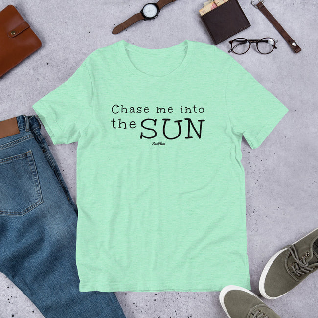 Chase Me Into The Sun Short-Sleeve Unisex T-Shirt White,S,White,M,White,L,White,XL,White,2XL,White,3XL,Athletic Heather,S,Athletic Heather,M,Athletic Heather,L,Athletic Heather,XL,Athletic Heather,2XL,Athletic Heather,3XL,Soft Cream,S,Soft Cream,M,Soft Cream,L,Soft Cream,XL,Soft Cream,2XL,Soft Cream,3XL,Heather Prism Dusty Blue,S,Heather Prism Dusty Blue,M,Heather Prism Dusty Blue,L,Heather Prism Dusty Blue,XL,Heather Prism Dusty Blue,2XL,Heather Prism Dusty Blue,3XL,Ash,S,Ash,M,Ash,L,Ash,XL,Ash,2XL,Heather