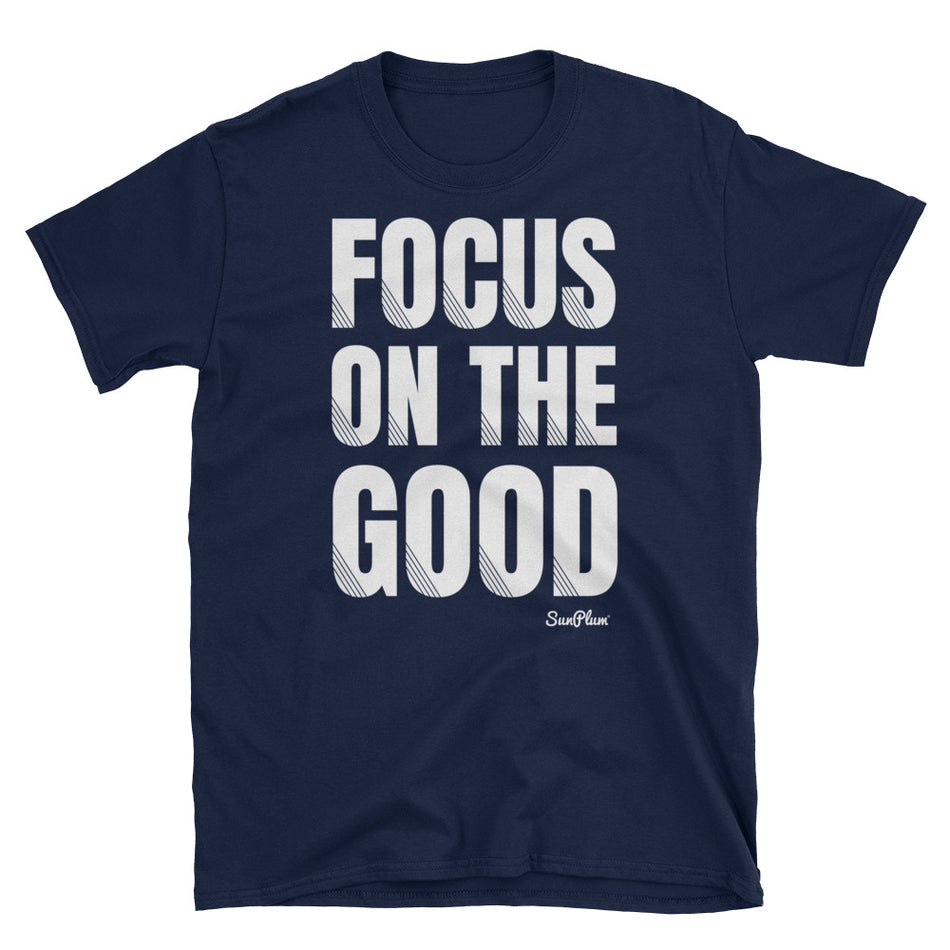 Focus On The Good Unisex Softstyle T-Shirt Black,S,Black,M,Black,L,Black,XL,Black,2XL,Black,3XL,Navy,S,Navy,M,Navy,L,Navy,XL,Navy,2XL,Navy,3XL from %store_name% at 24.00 USD