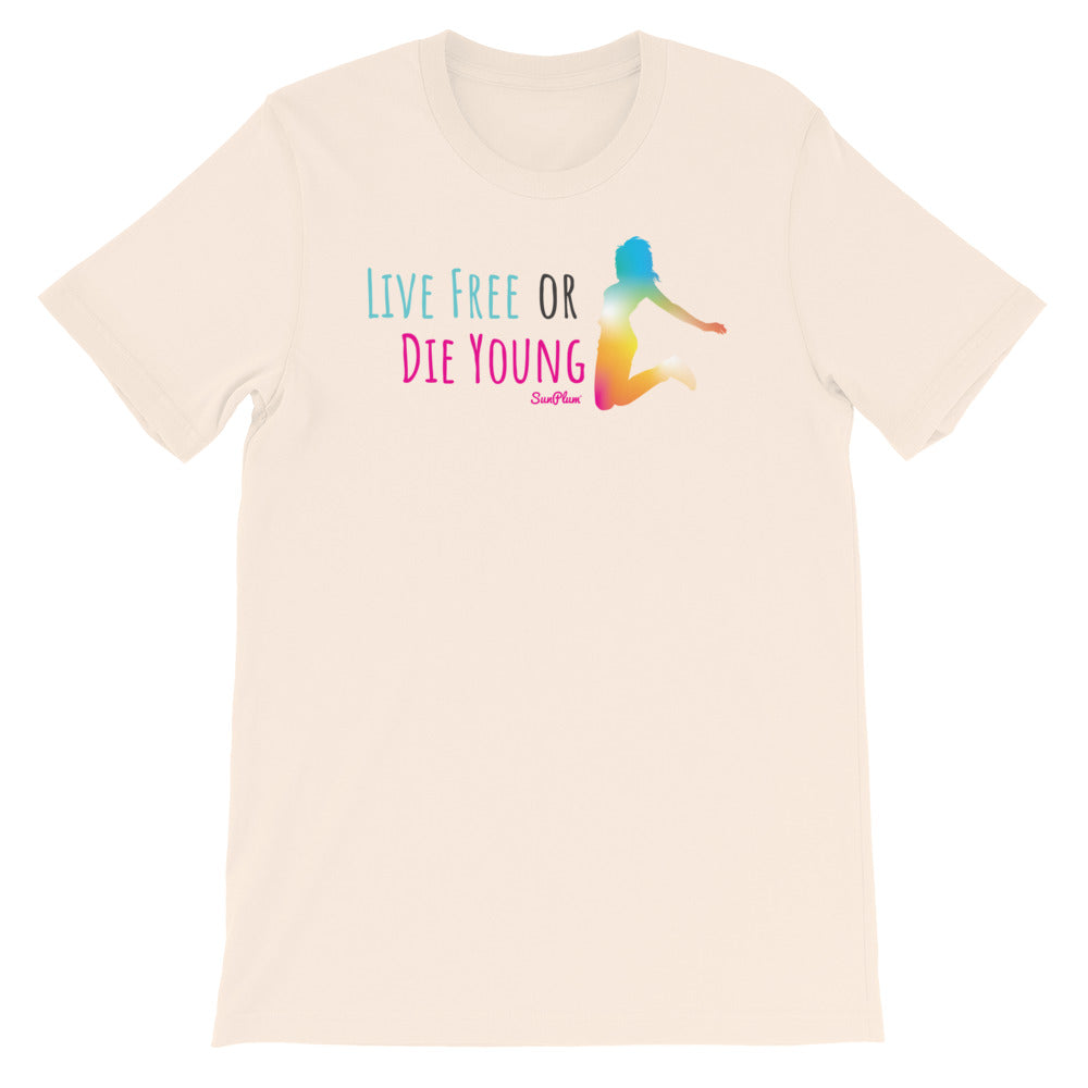 Live Free or Die Young Short-Sleeve Unisex T-Shirt White,S,White,M,White,L,White,XL,White,2XL,White,3XL,Soft Cream,S,Soft Cream,M,Soft Cream,L,Soft Cream,XL,Soft Cream,2XL,Soft Cream,3XL,Ash,S,Ash,M,Ash,L,Ash,XL,Ash,2XL,Ash,3XL from %store_name% at 26.95 USD
