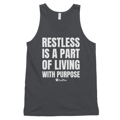 Restless Is A Part Of Living With Purpose Classic Tank Top (Unisex) Black,XS,Black,S,Black,M,Black,L,Black,XL,Asphalt,XS,Asphalt,S,Asphalt,M,Asphalt,L,Asphalt,XL,Navy,XS,Navy,S,Navy,M,Navy,L,Navy,XL from %store_name% at 24.95 USD