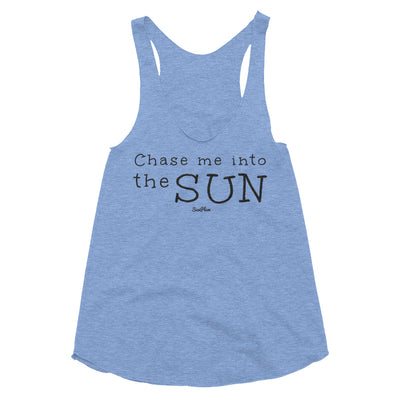 Chase Me Into The Sun Womens Tri-Blend Racerback Tank Tri-Oatmeal,XS,Tri-Oatmeal,S,Tri-Oatmeal,M,Tri-Oatmeal,L,Athletic Blue,XS,Athletic Blue,S,Athletic Blue,M,Athletic Blue,L from %store_name% at 24.95 USD