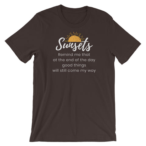 Sunsets Remind Me Short-Sleeve Unisex T-Shirt