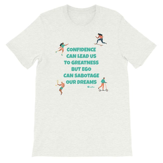 Confidence Can Lead Us To Greatness Short-Sleeve Unisex T-Shirt White,S,White,M,White,L,White,XL,White,2XL,White,3XL,Athletic Heather,S,Athletic Heather,M,Athletic Heather,L,Athletic Heather,XL,Athletic Heather,2XL,Athletic Heather,3XL,Soft Cream,S,Soft Cream,M,Soft Cream,L,Soft Cream,XL,Soft Cream,2XL,Soft Cream,3XL,Ash,S,Ash,M,Ash,L,Ash,XL,Ash,2XL,Ash,3XL from %store_name% at 26.95 USD