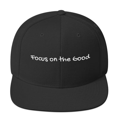 Focus On The Good Snapback Hat Black,Dark Navy,Navy,Spruce,Royal Blue,Maroon,Red from %store_name% at 25.00 USD