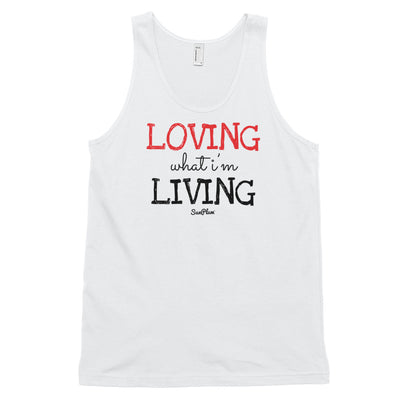 Loving What Im Living Classic Tank Top (Unisex) White,XS,White,S,White,M,White,L,White,XL,Heather Grey,XS,Heather Grey,S,Heather Grey,M,Heather Grey,L,Heather Grey,XL from %store_name% at 24.95 USD