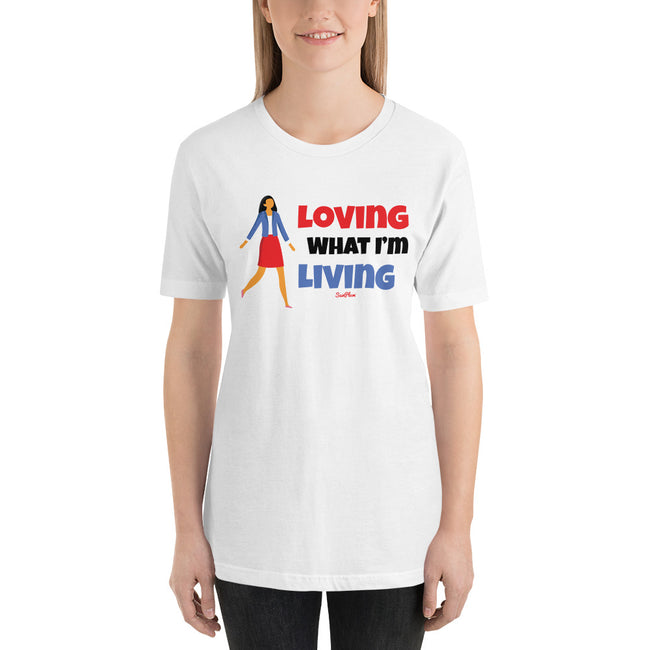 Loving What Im Living Short-Sleeve Unisex T-Shirt White,S,White,M,White,L,White,XL,White,2XL,White,3XL,Athletic Heather,S,Athletic Heather,M,Athletic Heather,L,Athletic Heather,XL,Athletic Heather,2XL,Athletic Heather,3XL,Soft Cream,S,Soft Cream,M,Soft Cream,L,Soft Cream,XL,Soft Cream,2XL,Soft Cream,3XL,Ash,S,Ash,M,Ash,L,Ash,XL,Ash,2XL,Ash,3XL from %store_name% at 26.95 USD