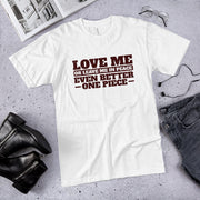 Love Me or Leave Me Unisex T-Shirt White,XS,White,S,White,M,White,L,White,XL,White,2XL,White,3XL,Heather Grey,XS,Heather Grey,S,Heather Grey,M,Heather Grey,L,Heather Grey,XL,Heather Grey,2XL,Heather Grey,3XL,Slate,XS,Slate,S,Slate,M,Slate,L,Slate,XL,Slate,2XL,Slate,3XL,New Silver,XS,New Silver,S,New Silver,M,New Silver,L,New Silver,XL,New Silver,2XL,New Silver,3XL,Baby Blue,XS,Baby Blue,S,Baby Blue,M,Baby Blue,L,Baby Blue,XL,Baby Blue,2XL,Baby Blue,3XL from %store_name% at 26.95 USD