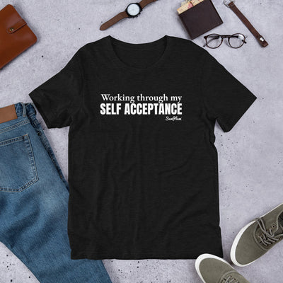 Working Through My Self Acceptance Short-Sleeve Unisex T-Shirt Black,S,Black,M,Black,L,Black,XL,Black,2XL,Brown,S,Brown,M,Brown,L,Brown,XL,Brown,2XL,Black Heather,S,Black Heather,M,Black Heather,L,Black Heather,XL,Black Heather,2XL,Heather Forest,S,Heather Forest,M,Heather Forest,L,Heather Forest,XL,Heather Forest,2XL,Heather Midnight Navy,S,Heather Midnight Navy,M,Heather Midnight Navy,L,Heather Midnight Navy,XL,Heather Midnight Navy,2XL,Olive,S,Olive,M,Olive,L,Olive,XL,Olive,2XL,Asphalt,S,Asphalt,M,Asphal