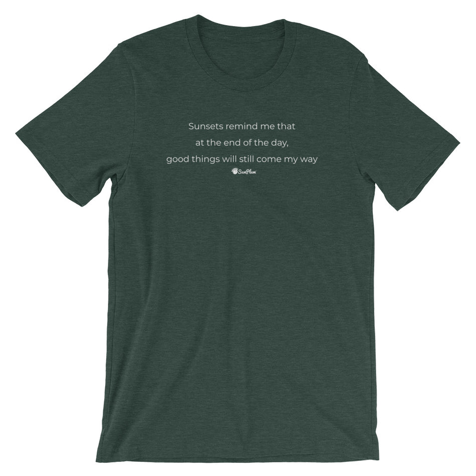 Sunsets Remind Me Short-Sleeve Unisex T-Shirt Black,S,Black,M,Black,L,Black,XL,Black,2XL,Brown,S,Brown,M,Brown,L,Brown,XL,Brown,2XL,Black Heather,S,Black Heather,M,Black Heather,L,Black Heather,XL,Black Heather,2XL,Heather Forest,S,Heather Forest,M,Heather Forest,L,Heather Forest,XL,Heather Forest,2XL,Heather Midnight Navy,S,Heather Midnight Navy,M,Heather Midnight Navy,L,Heather Midnight Navy,XL,Heather Midnight Navy,2XL,Olive,S,Olive,M,Olive,L,Olive,XL,Olive,2XL,Asphalt,S,Asphalt,M,Asphalt,L,Asphalt,XL,As