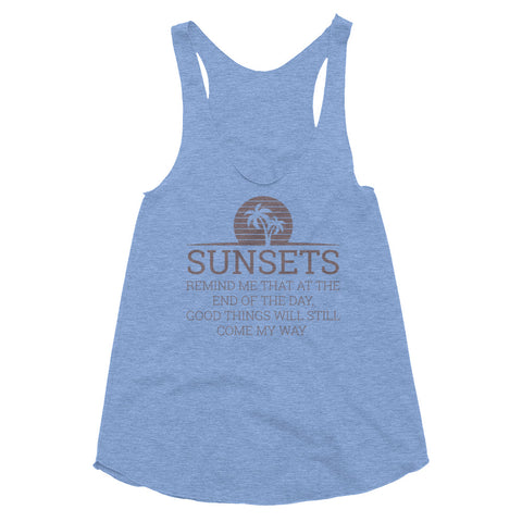Sunsets Remind Me Women's Tri-Blend Racerback Tank