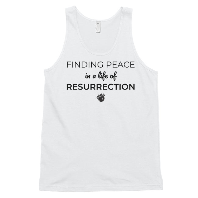 Finding Peace in a Life of Resurrection Classic Tank Top (Unisex) White,XS,White,S,White,M,White,L,White,XL,Heather Grey,XS,Heather Grey,S,Heather Grey,M,Heather Grey,L,Heather Grey,XL from %store_name% at 24.95 USD