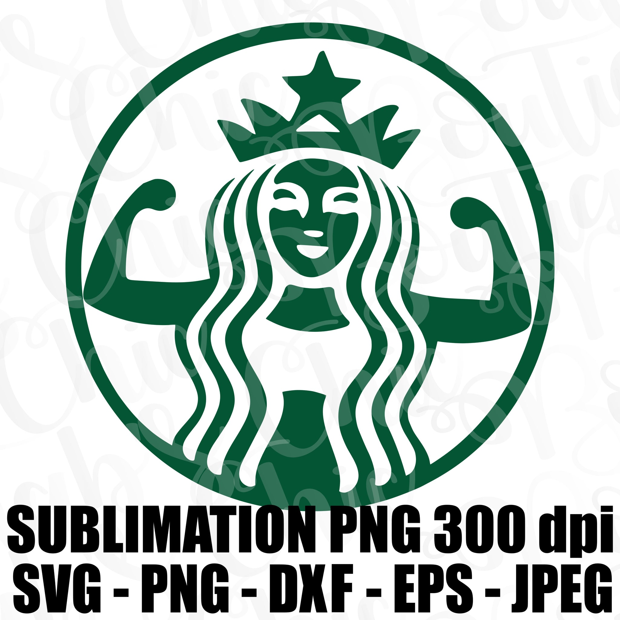 Starbucks Flex Muscles Logo Svg Jpeg High Def Dxf Eps Png 300 Dpi Cutt Tab S Chic Boutique
