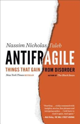Antifragile (Things That Gain from Disorder)