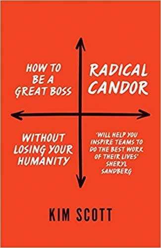 [By Kim Scott ] Radical Candor: How to Get What You Want by Saying What You Mean (Paperback)【2018】by Kim Scott (Author) (Paperback)