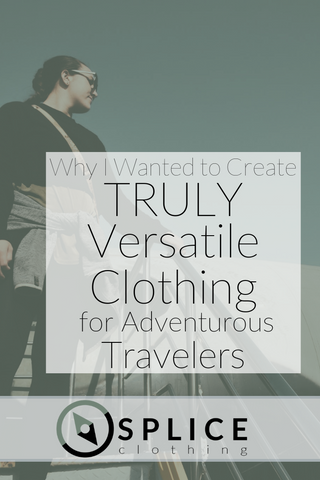 Versatile Clothing for Adventurous Travelers