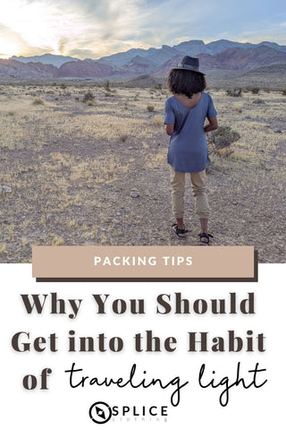 Why You Should Get into the Habit of Traveling Light