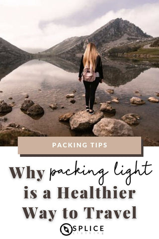 Why Packing Light is a Healthier Way to Travel
