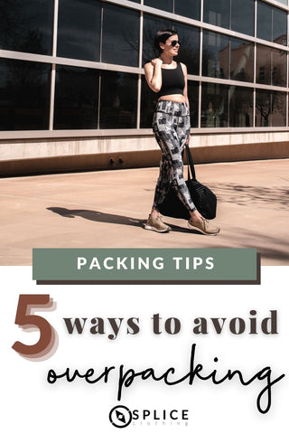 5 Ways to Avoid Overpacking