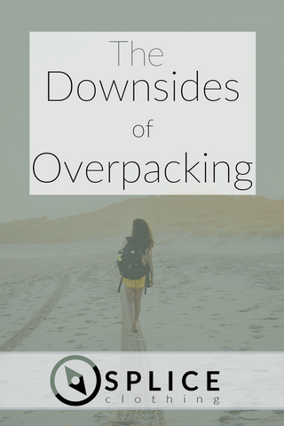 The Downsides of Overpacking