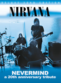 NEVERMIND � A 20TH ANNIVERSARY TRIBUTE
