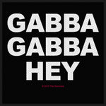 Ramones Standard Patch: Gabba Gabba Hey (Loose)