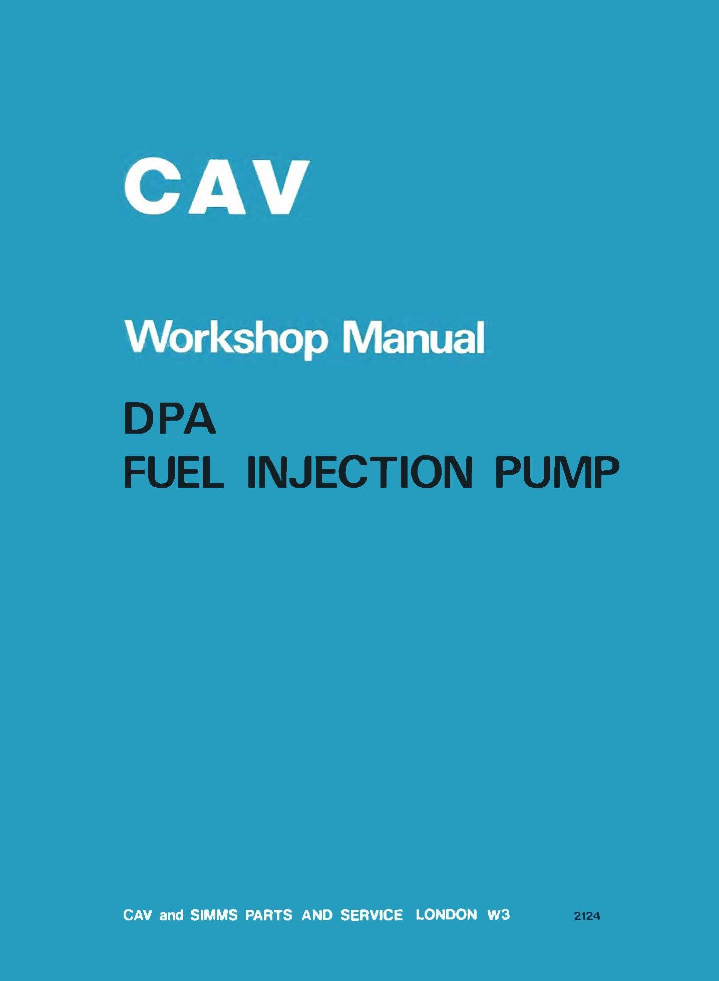 CAV DPA Fuel Injection Pump Mechanically Governed Workshop Manual