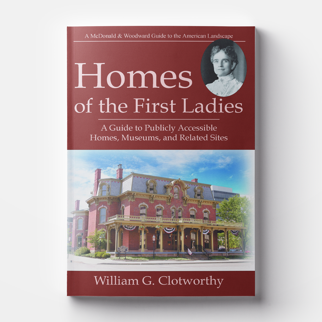 Homes of the First Ladies