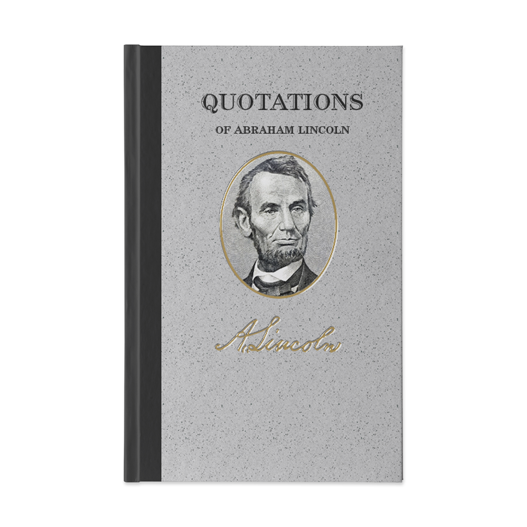 Quotations of Abraham Lincoln
