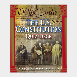 The U.S. Constitution Quiz Deck