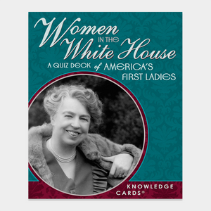 Women in the White House Quiz Deck